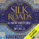Peter Frankopan - The Silk Roads: A New History of the World (Unabridged)