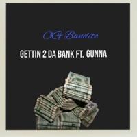 Gettin' 2 Da Bank (feat. Gunna) - Single Mp3 Download
