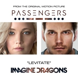 "Levitate (From the Original Motion Picture ""Passengers"") - Single Mp3 Download"