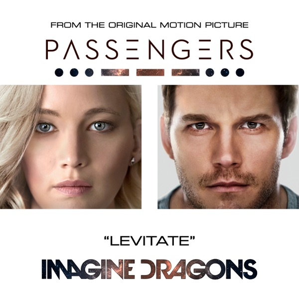 "Levitate (From the Original Motion Picture ""Passengers"") - Single"