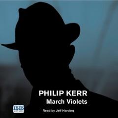 March Violets (Unabridged)