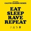 Eat Sleep Rave Repeat (Calvin Harris Remix) [feat. Beardyman] - Single, Fatboy Slim & Riva Starr