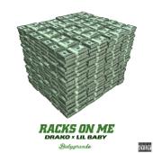 Racks on Me - Drako & Lil Baby