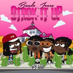 View album Bando Jonez - Stack It Up (feat. Migos) - Single