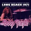The Official Deep Purple (Overseas) Live Series: Long Beach 1971, Deep Purple