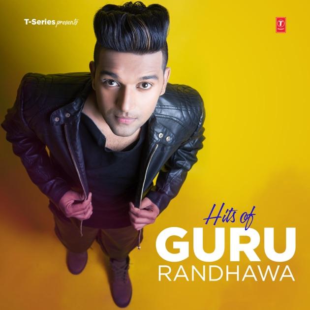 U200eHits Of Guru Randhawa By Guru Randhawa On Apple Music