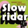 Slowrider - Single ジャケット写真