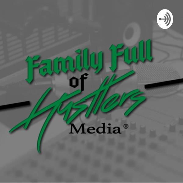 Family Full Of Hustlers