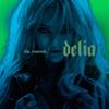 Delia - Da, Mamă artwork