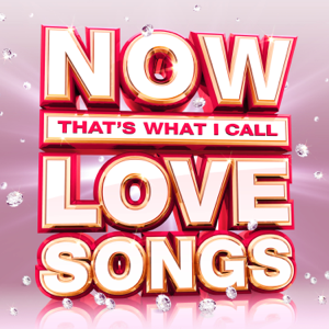Various Artists - NOW That's What I Call Love Songs