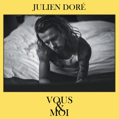 Vous & moi - Julien Doré