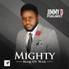 Mighty Man of War - Jimmy D Psalmist