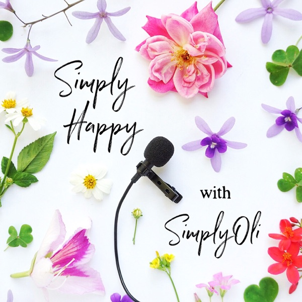Simply Happy with SimplyOli - Podcast – Podtail