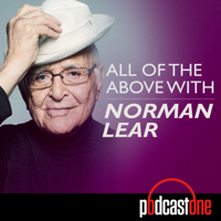 Podcast cover art for All of the Above with Norman Lear