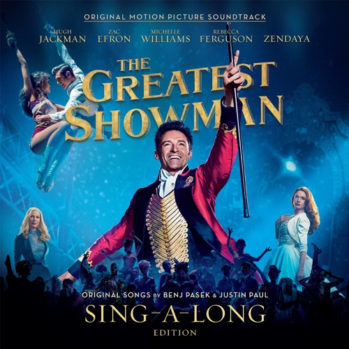 Hugh Jackman, Keala Settle, Zac Efron, Zendaya & The Greatest Showman Ensemble - The Greatest Show