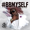Ronnie Bell - Bbmyself Bad by Myself Album