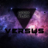 Dark Fury (Electro Tarraxa) - Versus