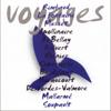 Voyages - Arthur Rimbaud, Charles Baudelaire, Guillaume Apollinaire, Alfred de Musset & Jacques Prévert