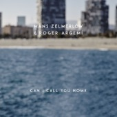 Can I Call You Home - Single
