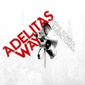Adelitas Way - Sick