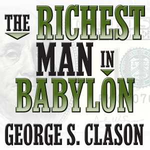 The Richest Man in Babylon - George S. Clason audiobook, mp3