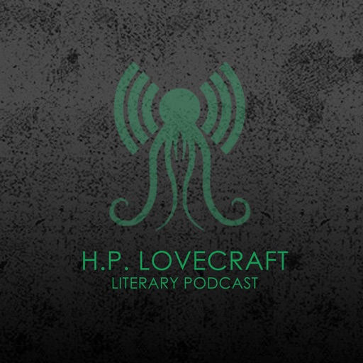 Cover image of The H.P. Lovecraft Literary Podcast