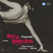 Gidon Kremer - María de Buenos Aires, Part 2, Scene 14: Allegro tangabile