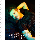 Tough Love-Bright Light Bright Light