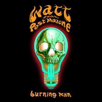 Burning Man (feat. Post Malone) - Single MP3 Download