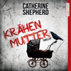 Catherine Shepherd - Krähenmutter artwork