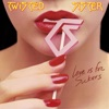 Love Is For Suckers, Twisted Sister