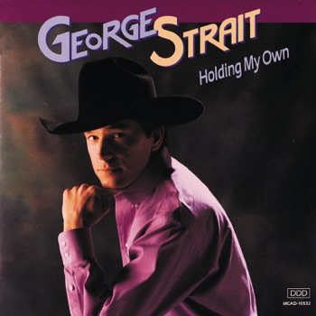 George Strait - Holding My Own Album Reviews