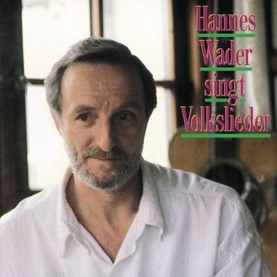 Hannes Wader Singt Volkslieder - Hannes Wader