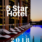 5 Star Hotel 2018 - The Finest Smooth Jazz Music with Nature Sounds and Relaxing Music