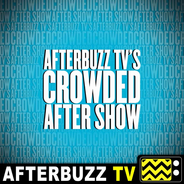 Crowded Reviews and After Show