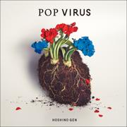 POP VIRUS - Gen Hoshino - Gen Hoshino