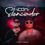 Con Silenciador - El Alfa & Anuel AA