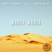 Maria, Maria (feat. Miss Mary)