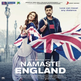Namaste England Original Motion Picture Soundtrack By Mannan Shaah