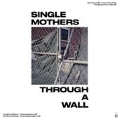 Single Mothers - Marathon