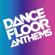 Various Artists - Dancefloor Anthems