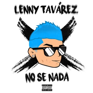 No Sé Nada - Single Mp3 Download