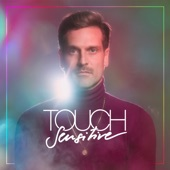Touch Sensitive - Lose It All