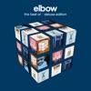 The Best of (Deluxe), Elbow