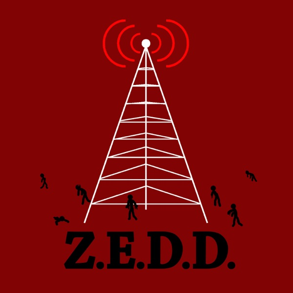 Z.E.D.D. Radio - Zombie Enthusiast Deficiency Disorder