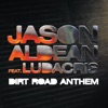 Dirt Road Anthem (Remix) [feat. Ludacris] - Single, Jason Aldean