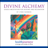 Divine Alchemy: Guided Meditations For Healing And Relaxation-Lynne Newman