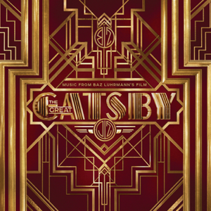 Various Artists - The Great Gatsby (Music From Baz Luhrmann's Film)