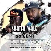 Bullet Proof (feat. 50 Cent) [Remix] - Single