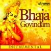 Bhaja Govindam EP